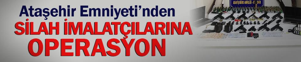 Ataşehir'de kaçak silah imalathanesine baskın